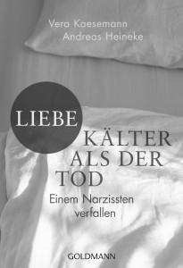 Liebe - kaelter als der Tod von Vera Kaesemann