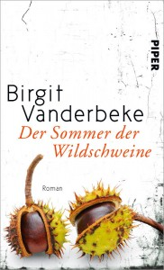 Vanderbeke:Sommer der Wildschweine
